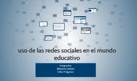 uso de las redes sociales en el mundo educativo