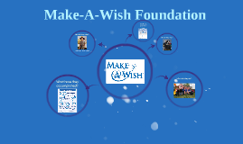 Make-A-Wish Prezi