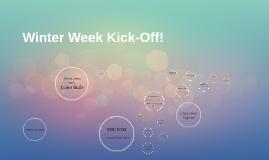 Winter Week Kick-Off!
