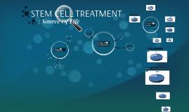 STEM CELL TREATMENT: