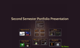 Second Semester portfolio presentation