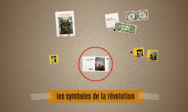 les symboles de la révolution