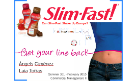 Can SlimFast Shake Up Europe?