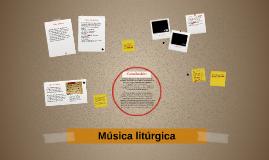 Copy of Música litúrgica