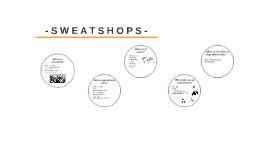 What is a sweatshop?