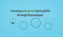 Creating a Greener Springfield through Stormwater