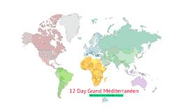 Copy of 12 Day Grand Mediterranean