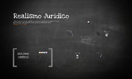 Copy of Realismo Jurídico