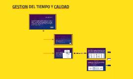 GESTION DEL TIEMPO Y CALIDAD