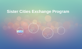 Sister Cities Exchange Program