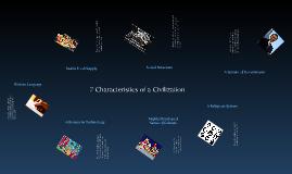 Copy of 7 Characteristics of a Civilization
