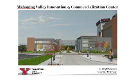 Mahoning Valley Innovation & Commercialization Center