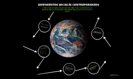 Copy of movimientos sociales contemporaneos