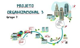 PROJETO ORGANIZACIONAL 3: PRODUÇÃO DE DOCUMENTÁRIO