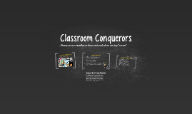 Classroom Conquerors