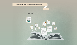 Copy of SQ3R: A Useful Reading strategy