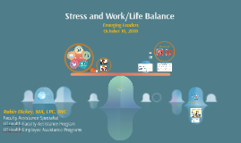 Stress and Worklife Balance