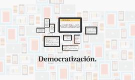 DEMOCRATIZACIÓN.
