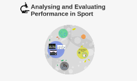 Analysing and Evaluating Performance