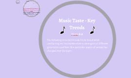 Music Taste - Key Trends