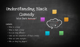 Understanding Black Comedy