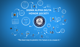 Copy of Spring 2014: Sigma Alpha Delta Honor Society