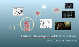 Critical Thinking of Field Observation