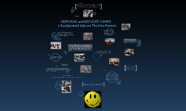 Orphans and Refugee Camps