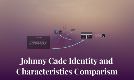 Johnny Cade Identity and Characteristics Comparism