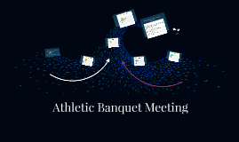 Athletic Banquet Meeting