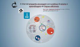 Copy of A Internet enquanto ancoragem para práticas de ensino e aprendizagem de línguas adicionais