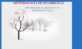 Copy of METODOLOGÍAS TRADICIONALES  VS. METODOLOGÍAS ÁGILES