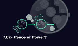 Copy of 7.02- Peace or Power?