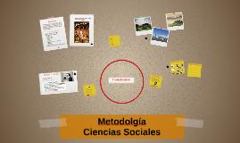 Metodolgía de la Ciencias Sociales