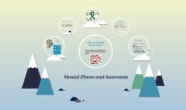 Mental Illness and Awareness