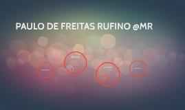 PAULO DE FREITAS RUFINO @MR