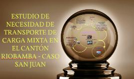 ESTUDIO DE NECESIDAD DE TRANSPORTE DE CARGA MIXTA EN EL CANT