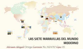 Copy of LAS SIETE MARAVILLAS DEL MUNDO MODERNO