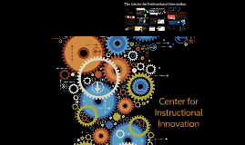 Center for Instructional Innovation