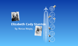 Copy of elizabeth cady stanton