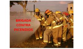 Copy of BRIGADA CONTRA INCENDIOS