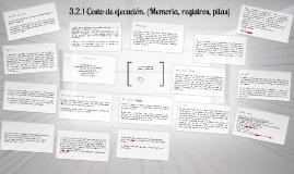 3.2.1 Costo de ejecución. (Memoria, registros, pilas)