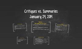 Critiques vs. Summaries