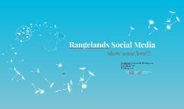 Rangelands Social Media:  Show some love!!!
