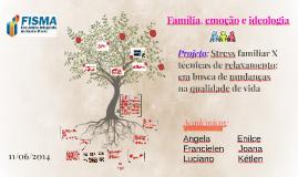 Copy of Família, emoção e ideologia