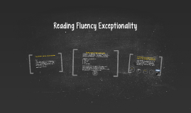 Reading Fluency Exceptionality
