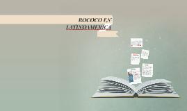 Copy of ROCOCO EN LATINOAMERICA