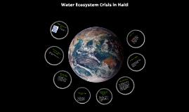 Water Ecosystem Crisis in Haiti