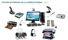 PARTES EXTERNAS DE LA COMPUTADORA