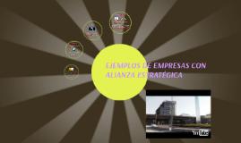 Copy of EJEMPLOS DE EMPRESAS CON ALIANZA ESTRATEGICA